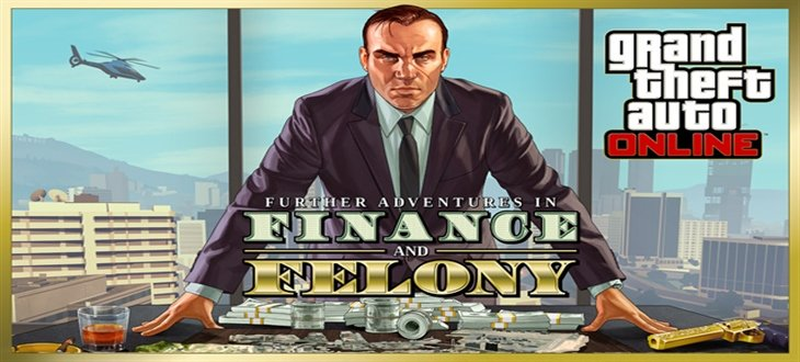 1465331296_gta-online-finance-felony_730x330